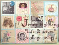 Jenny's Bits & Pieces Collage Swap!