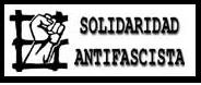 SOLIDARIDAD ANTIFASCISTA.