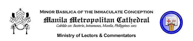 The Official Blog Site of the Ministry of Lectors and Commentators of the Manila Cathedral-Basilica