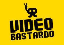 VIDEOBASTARDO