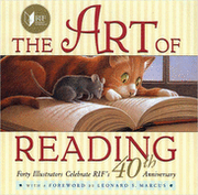 The Art of Reading: Forty Illustrators Celebrate RIF's 40th Anniversary