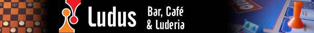 Ludus Bar, Café e Luderia