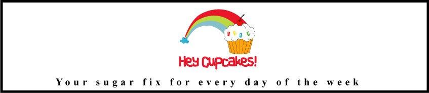 Hey Cupcakes!
