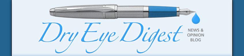 The Dry Eye Digest - Dry eye blog
