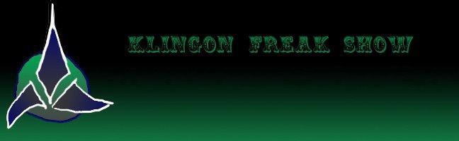 Klingon Freak Show
