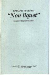 """""""Non Liquet"""" - Estudios de psicoanálisis (Gráfica 24 - 2000) ACTUALMENTE AGOTADO"""