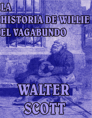 """""""La historia de Willie el vagabundo"""""""