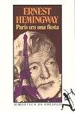 """""""París era una fiesta"""" / Hemingway retrató su época y su entorno con un sencillo y crudo realismo"""