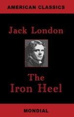 """The Iron Heel"" / ""El Taln de Hierro"""