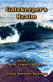 Gatekeeper&#39;s Realm - Book 2 -Legacy Series