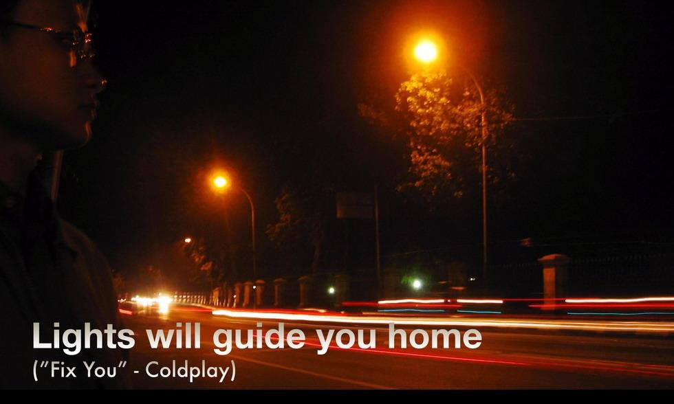 Lights Will Guide You Home ...