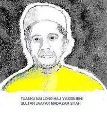 >>Tuanku Nai Long Haji Yassin Al Haj ibni Sultan Jaafar Muadzam Syah.