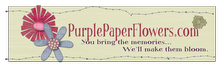 PurplePaperFlowers.com!!