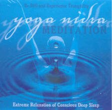 Yoga Nidra: Extreme Relaxation of Conscious Deep Sleep