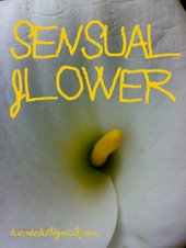 Sensual flower