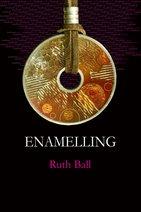 ENAMELLING Ruth Ball