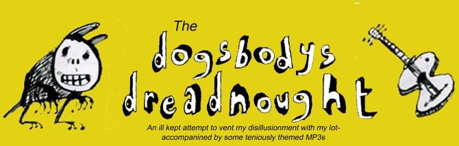 The Dog'sbody Dreadnought