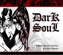 Dark SouL Gothic Poem Collection I