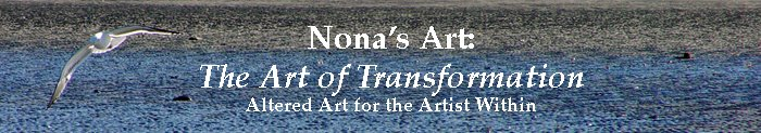 Nona's Art — The Art of Transformation
