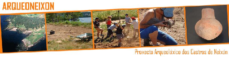 ArqueoNeixón. Proxecto Arqueolóxico dos Castros de Neixón