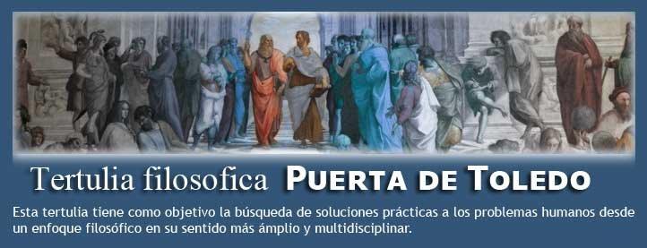 Tertulia filosófica Puerta de Toledo