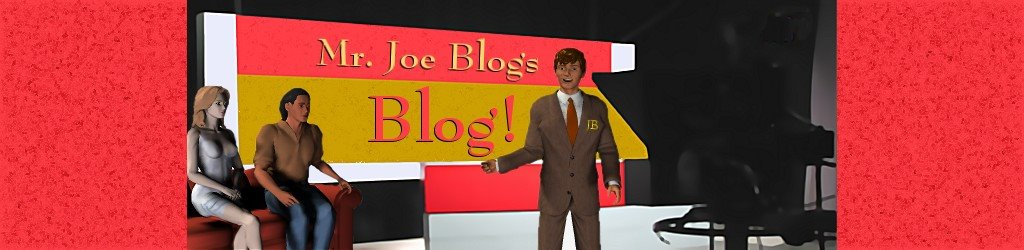 Mr Joe Blog&#39;s Blog!