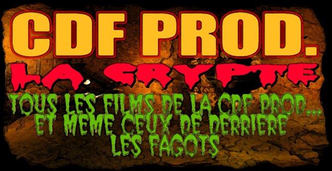 CDF prod. - La Crypte