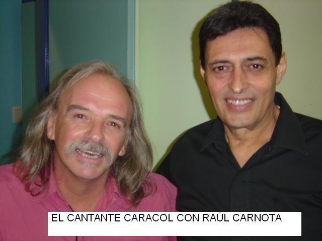 CARACOL: TANGOS Y CANCIONES -16 de junio- EN EL RECODO