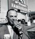 RAY KROC - BUSINESSMAN - (1902-1984)