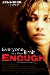 "Filme - ""Enough"" (Nunca mais!)"