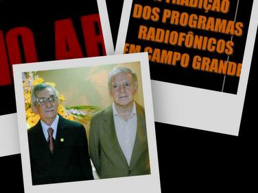 NO AR: A TRADIÇÃO DOS PROGRAMAS RADIOFÔNICOS EM CAMPO GRANDE