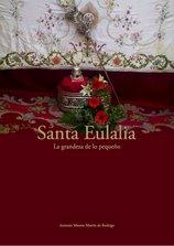 Santa Eulalia de Mérida, la Grandeza de lo pequeño.