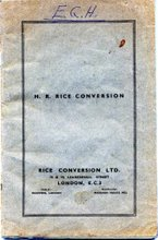 Huzenlaub's company, Rice Conversion Limited of London