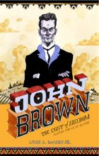 JOHN BROWN--THE COST OF FREEDOM