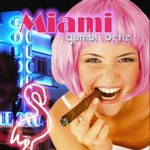 """""""Miami"""", de Gumbi Ortiz"""