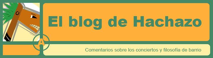 El blog de Hachazo