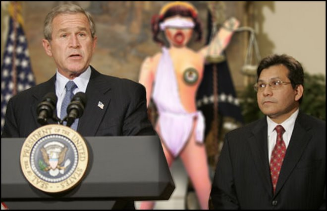 Bush, Gonzales, and Lady Justice