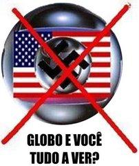 Nazi Globo Fuck Off!!!