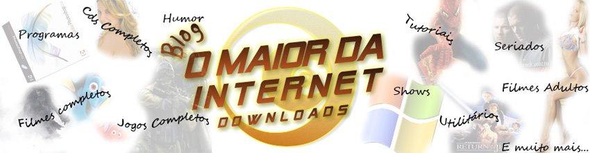 O MAIOR DA INTERNET