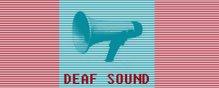 Deaf Sound