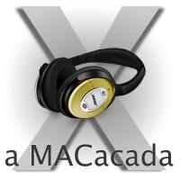 a MACacada Netcast