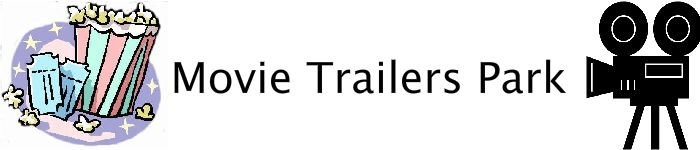 Movie Trailers Park