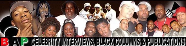 Brotha Ash Productions - Black Columns, Celebrity Interviews and Publications