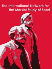 The International Network for the Marxist Study of Sport