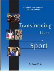 Transforming Lives in Sport - A Guide for Sport Chaplains and Sport Mentors