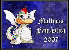 MALLORCA FANTÀSTICA 2007