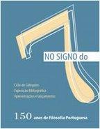 No signo do 7 - 150 anos de Filosofia Portuguesa