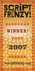 Script Frenzy 2007 Winner!