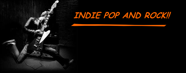 ***INDIE POP AND ROCK***