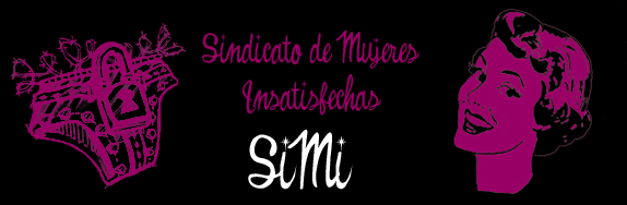 SIMI - Sindicato de Mujeres Insatisfechas
